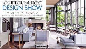 architectural digest home design show hours architectural digest design show homes zone