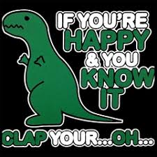 t rex happy and you it stupid t shirt sayings search want that