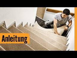 teppich treppe teppich auf treppe verlegen hornbach meisterschmiede