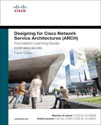 designing for cisco network service architectures arch