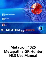 metatron 4025 metapathia gr hunter nls use manual pdf