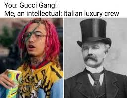 Gucci Hat Meme - pin by mr yeet on memes pinterest memes dankest memes and random