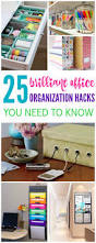 Organizing Hacks by Top 25 Best Office Organization Tips Ideas On Pinterest
