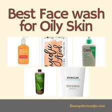 Best Skin Care Brand For Oily Skin Top 5 Best Face Wash For Oily Skin 2017 Top Picks And Reviews