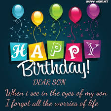 58 unique birthday wishes for son with images 9 happy birthday