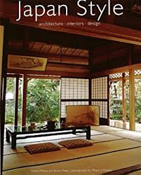 Japan Style Architecture Interiors Design Kindle Edition By - Interior design japanese style