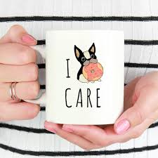 i donut care frenchie cool mug dog funny coffee mugs 11 oz mug