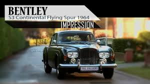 bentley flying spur 2 door bentley s3 continental flying spur 1964 modest test drive