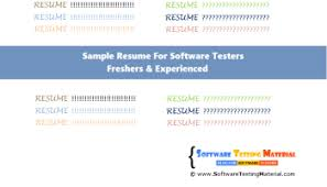 Software Testing Resume Format For Experienced Sample Resume Of Software Tester Sample Resume Qa Tester Commerce