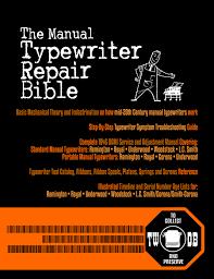 operation ooprap and the manual typewriter repair bible u2013 to type