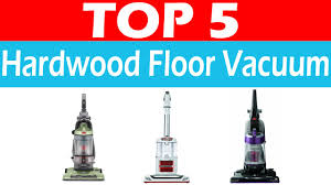 best vacuum for hardwood floors reviews