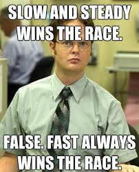 Funny Office Memes - slow and steady funny the office meme