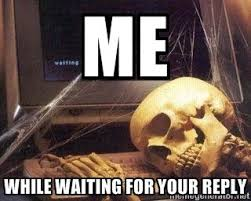 Waiting Meme - deluxe still waiting meme weekend update chocolatecitycourting