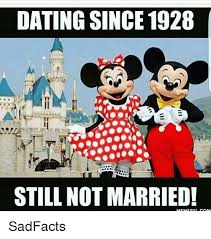 Married Meme - dating since 1928 still not married meme ciii com sadfacts dating