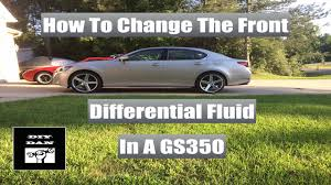 lexus is250 front tires how to change the front differential oil in a lexus gs350 and f