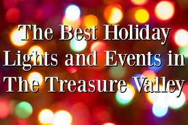 the best holiday lights and events in the treasure valley