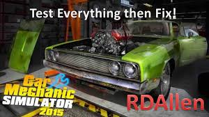car mechanic simulator 2015 test everything then fix and paint