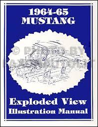 1965 mustang parts 1964 1965 mustang parts illustration manual reprint