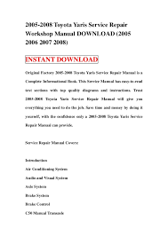 2008 toyota yaris manual 2005 2008 toyota yaris service repair workshop manual 2005