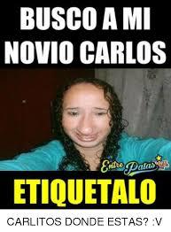 Carlos Meme - busco ami novio carlos etiquetalo carlitos donde estas v meme
