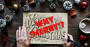 why do we say merry instead of happy i m