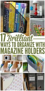 17 brilliant ways organize with magazine holders magazine