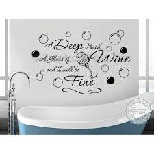 bathroom wall sticker quote deep bath glass of wine decor decal