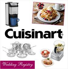 Wedding Registry Popsugar Food by Taking Your Wedding Registry To The Next Level With Cuisinart