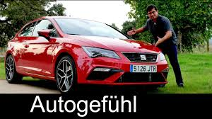 seat seat leon fr facelift full review test driven new neu 2017 2018