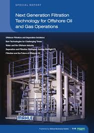 offshore technology reports u2013 next generation filtration