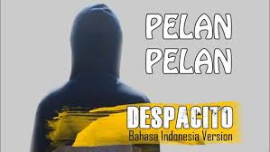 despacito asli download mp3 explicit despacito versi bahasa indonesia by