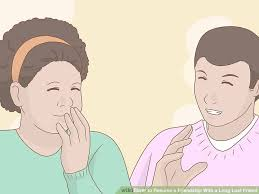 how to resume a friendship with a long lost friend 14 steps