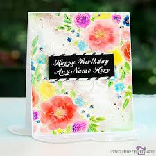 free happy birthday cards free happy birthday cards with name and photo online ecards