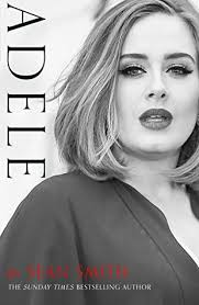 biography adele in english adele by sean smith