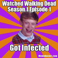 Walking Dead Meme Season 1 - watched walking dead season 1 episode 1 create your own meme