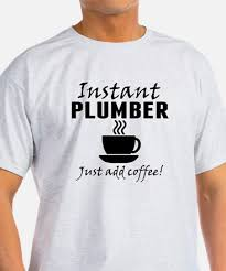 funny plumber t shirts cafepress