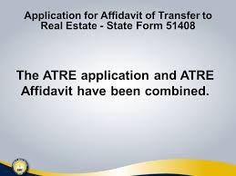 improvements to the affidavit of transfer to real estate atre