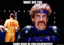Dodgeball Movie Memes - what are you some kind of philosophizer dodgeball movie quickmeme