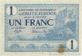 chambre de commerce chateauroux 1 franc regionalism and miscellaneous chateauroux 1920 jp