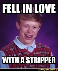 Stripper Meme - fell in love with a stripper meme factory funnyism funny pictures