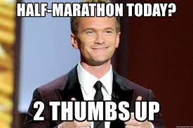 half marathon today 2 thumbs up neil patrick harris smiling