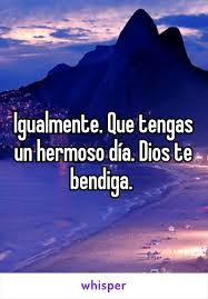 imagenes hermosas dios te bendiga que tengas un hermoso día dios te bendiga