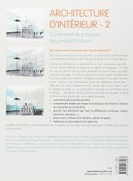 bureau d architecture d int ieur amazon fr architecture d intérieur 2 coloriser le croquis de