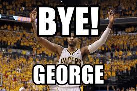 Paul George Memes - bye george paul george meme generator