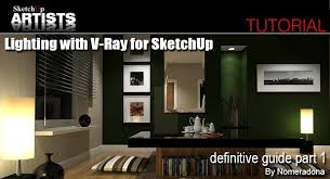 nomeradona lighting with vray for sketchup definitive guide