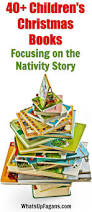 25 days of christmas children u0027s books that focus on the nativity story