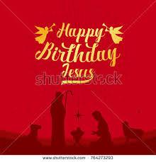 images of happy birthday jesus happy birthday jesus great hills