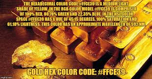 hex color yellow gold hex color code perfected imgflip