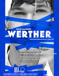 werther study guide by boston lyric opera issuu
