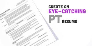 resume tips for new grad physical therapists new graduate